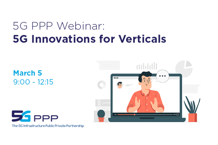 5G PPP Webinar: 5G Innovations for Verticals (5/3/2021)